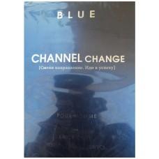 Мужская туалетная вода Channel Change Blue (Ченнел Чейндж Блю), 100 мл